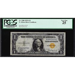 1935A $1 North Africa Silver Certificate WWII Emergency Note PCGS Very Fine 25