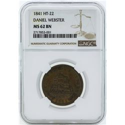 1841 Hard Times Token HT-22 Daniel Webster NGC MS62BN