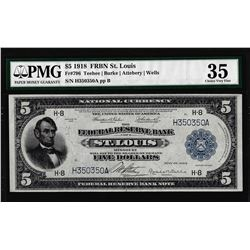 1918 $5 Federal Reserve Bank Note St. Louis Fr.796 PMG Choice Very Fine 35