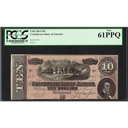 1864 $10 Confederate States of America Note T-68 PCGS New 61PPQ