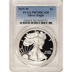 2015-W $1 Proof American Silver Eagle Coin PCGS PR70DCAM