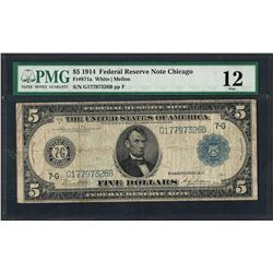 1914 $5 Federal Reserve Note Chicago Fr.871a PMG Fine 12