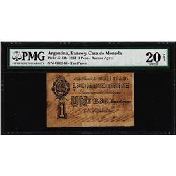 1864 Argentina Banco y Casa de Moneda Un Peso Pick# S441b Note PMG Very Fine 20