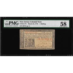 March 25, 1776 New Jersey 1 Shilling Colonial Note Fr. NJ-175 PMG Choice About U