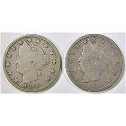 2 LIBERTY NICKELS 1883 N/C VG, & W/C FINE