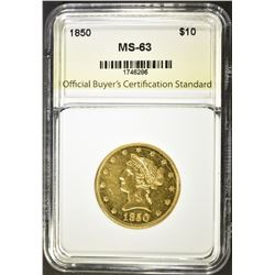 1850 $10.00 GOLD LIBERTY, OBCS CH BU
