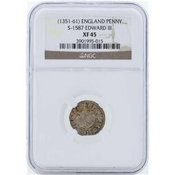 1351-61 England Penny S-1587 Edward III NGC XF45