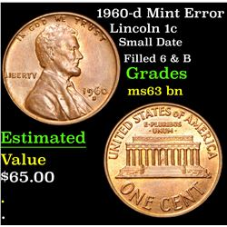 1960-d Mint Error Small Date Filled 6 & B Lincoln Cent 1c Grades Select Unc BN