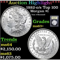 *Auction Highlight* 1882-o/s Top 100 Vam 4 Recessed . Morgan $1 Graded Select+ Unc By USCG (fc)