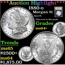 *Auction Highlight* 1880-o Semi PL Ultra rare in this grade Morgan $1 Graded Choice+ Unc By USCG (fc