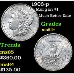 1903-p Much Better Date . Morgan Dollar $1 Grades Choice+ Unc