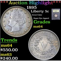 *Auction Highlight* 1895 Great Color Super Eye Appeal Liberty Nickel 5c Graded Choice Unc By USCG fc