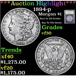 *Auction Highlight* 1894-p Rare In All Grades Key To The Series Morgan $1 Graded vf++ By USCG (fc)