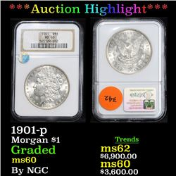 ***Auction Highlight*** NGC 1901-p . . Morgan Dollar $1 Graded ms60 By NGC (fc)