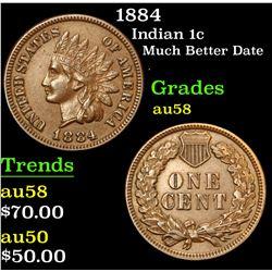 1884 Much Better Date . Indian Cent 1c Grades Choice AU/BU Slider