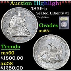 *Auction Highlight* 1859-o Tough Date . Seated Dollar $1 Graded AU/BU Slider + By USCG (fc)