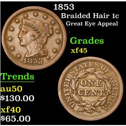 1853 Great Eye Appeal . Braided Hair Large Cent 1c Grades xf+