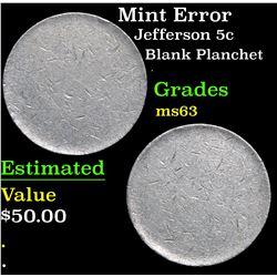 Mint Error Blank Planchet . Jefferson Nickel 5c Grades Select Unc