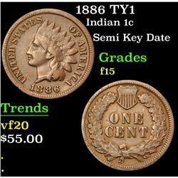 1886 TY1 Semi Key Date . Indian Cent 1c Grades f+