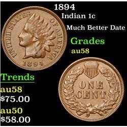 1894 Much Better Date . Indian Cent 1c Grades Choice AU/BU Slider