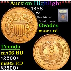 *Auction Highlight* 1868 Near Pristine Superior Luster Two Cent 2c Graded Gem+ Unc RD By USCG (fc)