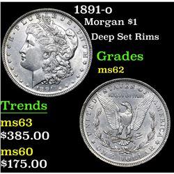 1891-o Deep Set Rims  . Morgan Dollar $1 Grades Select Unc