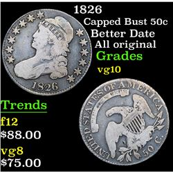 1826 Better Date All original Capped Bust Half Dollar 50c Grades vg+