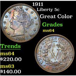 1911 Great Color . Liberty Nickel 5c Grades Choice Unc