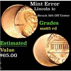 Mint Error Struck 50% Off Center . Lincoln Cent 1c Grades GEM Unc RD