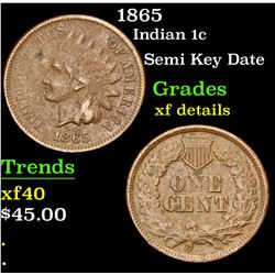 1865 Semi Key Date . Indian Cent 1c Grades xf details