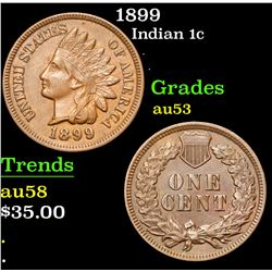 1899 . . Indian Cent 1c Grades Select AU