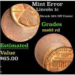 Mint Error Struck 50% Off Center . Lincoln Cent 1c Grades Select Unc RD