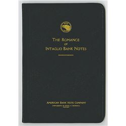 Romance of Intaglio Bank Notes, ABNC, 1925 Original Copy as Made.