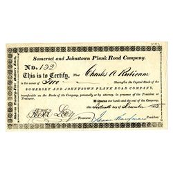 Somerset and Johnstown Plank Road Co., 1852 Stock Certificate.