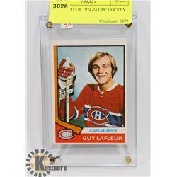 GUY LAFLEUR 1974-74 OPC HOCKEY CARD