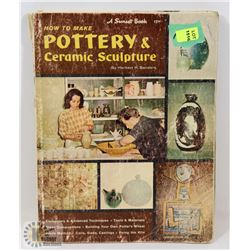109) HOW TO MAKE CERAMICS BOOK SIGNED WITH