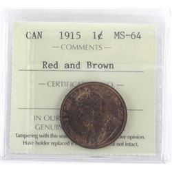 1915 Canada Large Cent MS64. ICCS. Red and Brown
