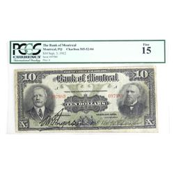 Bank of Montreal 1912, 10.00 PCGS. Fine 15