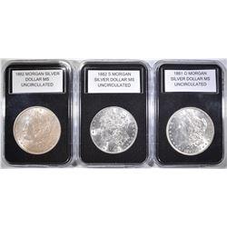 1882, 1882-S & 1881-O MORGAN DOLLARS   BU