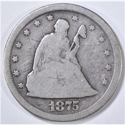 1875-S 20 CENT PIECE VG MARKS OBV.