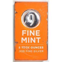 """9 FINE MINT""  5 OUNCE SILVER BAR IN BOX"