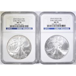 2 2010 SILVER EAGLE NGC MS-70 EARLY RELEASE