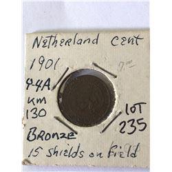1901 Netherlands Cent 15 Shields on Field