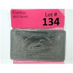 1 Oz. Australian Mint .999 Fine Titanium Bar
