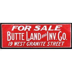 Butte Land and Inv. Co. Embossed Metal Sign c 1960