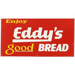 Original Eddy's Good Bread Metal Sign