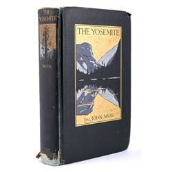 The Yosemite by John Muir Early Edition, 1914