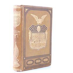 Heroes of Three Wars, 1882, Willard Glazier