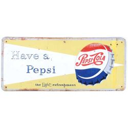 "1957 Embossed ""Have a Pepsi"" Pepsi Cola Sign"