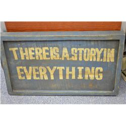 There's a Story… - Wood Sign